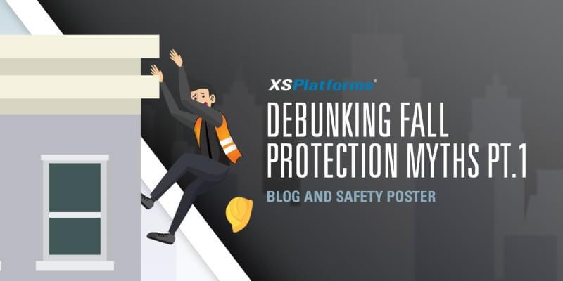 Debunking fall protection myths