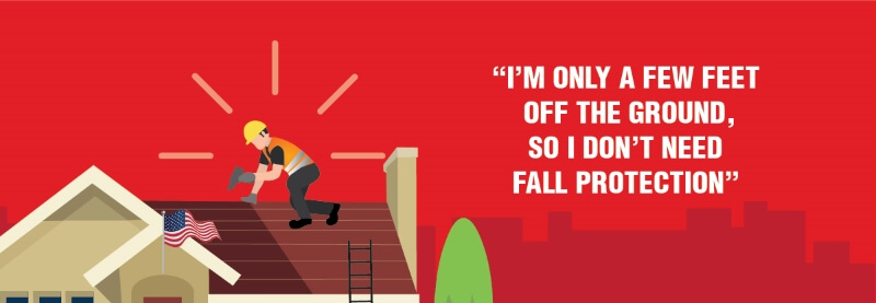 Fall protection myth: I'm only a few feet off the ground, so I don't need fall protection